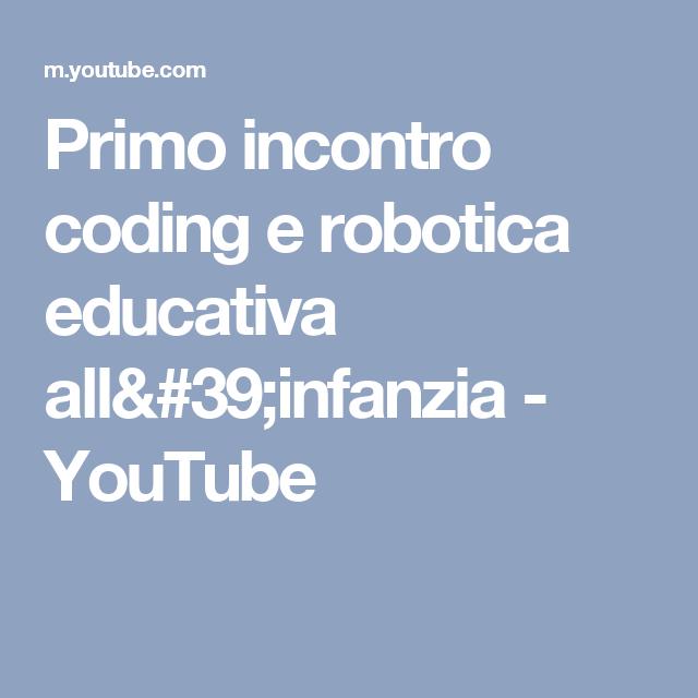 Primo incontro coding e robotica educativa all'infanzia - YouTube