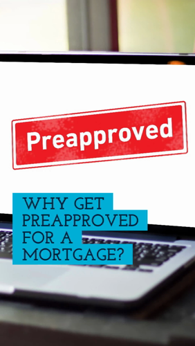 Why Get Preapproved For A Mortgage Real Estate Marketing