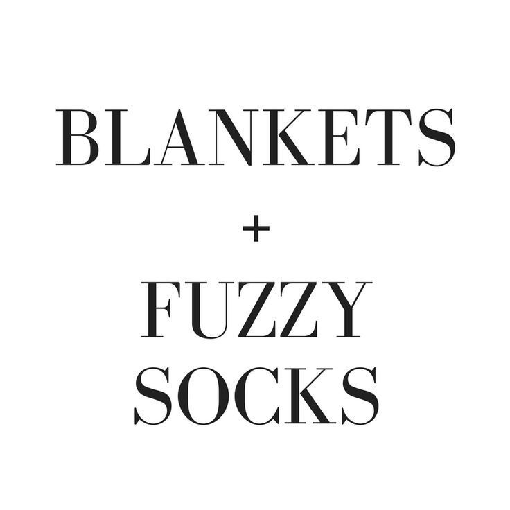 blankets + fuzzy socks = the must haves of fall & winter | Words ...