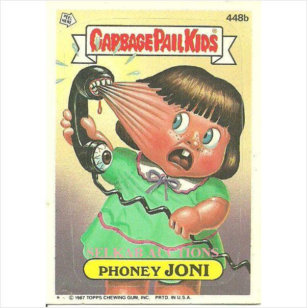 Garbage Pail Kids 448b Phoney Joni Trading Card 1987 Topps Chewing Gum On Ebid Canada 119632110 Garbage Pail Kids Garbage Pail Kids Cards Pail