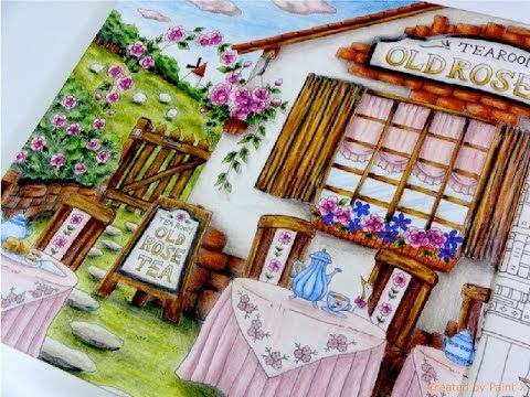 Romantic Country Old Rose Tea Part 2 Color Tutorial Prismacolor Youtube Romantic Country Coloring Books Coloring Pages