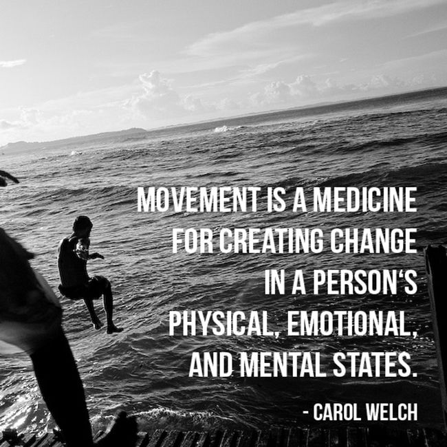 Image result for movement as medicine quotes