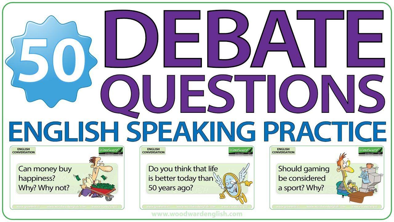 50 Debate Questions in English Speaking Practice or