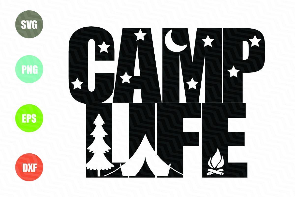 Camp Life SVG File example image Svg, Svg file, Camping