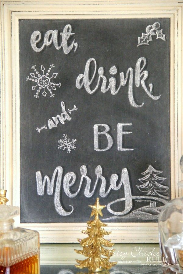 Eat Drink And Be Merry Chalk Art And A Free Printable Artsy Chicks Rule Christmas Chalkboard Art Holiday Crafts Diy Free Chalkboard Printables