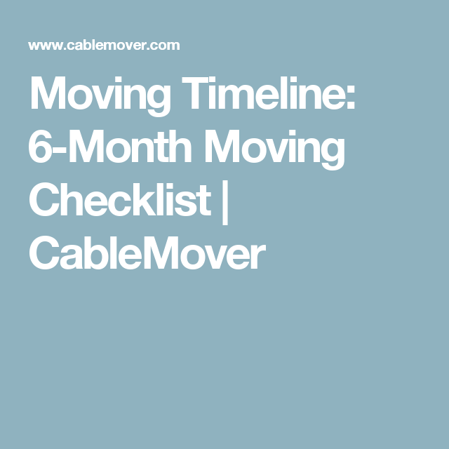Moving Timeline Month Moving Checklist  Cablemover  For Sale