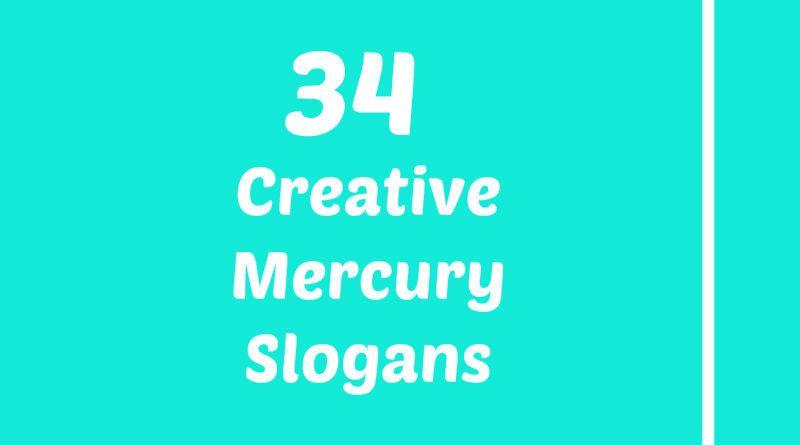 Mercury Slogans