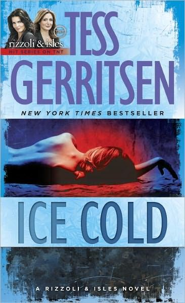 Ice Cold Rizzoli And Isles Series 8 Tess Gerritsen Books Novels