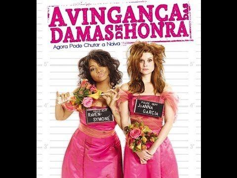 A Vinganca Das Damas De Honra Comedia Romantica Filmes Completos