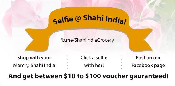 Selfie @ Shahi India!  Celebrate Mother's Day - Come, shop at Shahi India with your Mother, click a selfie with her and share it with and get to win $10 $10 to $100 voucher for free!  #mothersday #loveumom