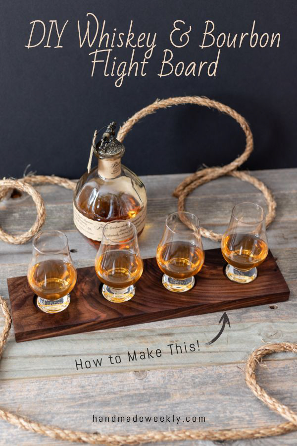 Photo of How to Make a DIY Whiskey & Bourbon Flight Board – Handmade Weekly