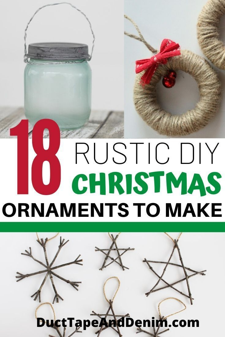 Are you ready to make Christmas ornaments? These 18 easy-to-make ornaments would be perfect for your rustic Christmas tree. #ducttapeanddenim #diychristmasornaments #christmas #christmasornaments #diychristmas #rusticchristmas #rusticornaments