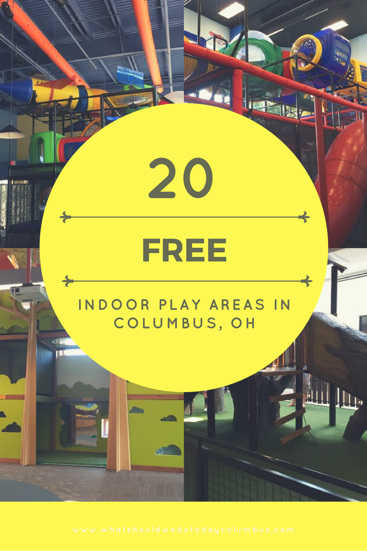 Over 20 Free Indoor Play Areas In Columbus Traveling With Kids
