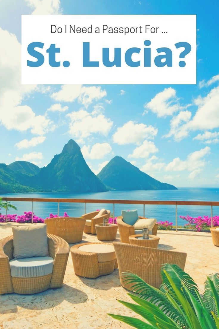 What you need to know about travel to St. Lucia.