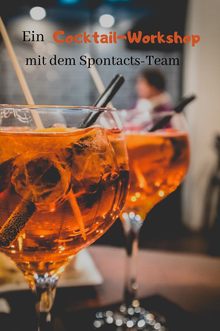 Cocktailkurs Das Spontacts Team Schmeisst Nun Die Bar Snacks Fur Party Cocktail Workshop Partysnacks