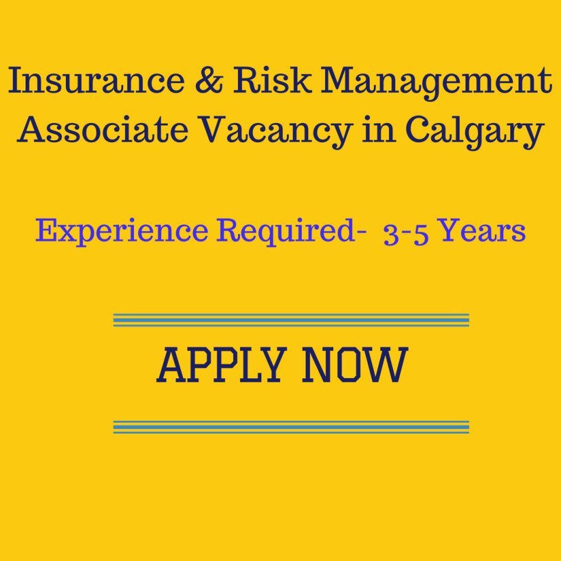 Insurance Risk Management Associate Vacancy In Calgary Apply