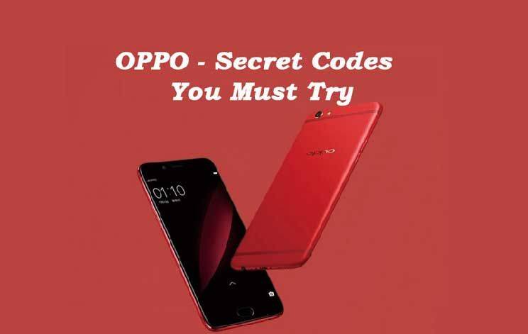 Are you searching for OPPO A37/ F1s/ F1/ F3 secret codes