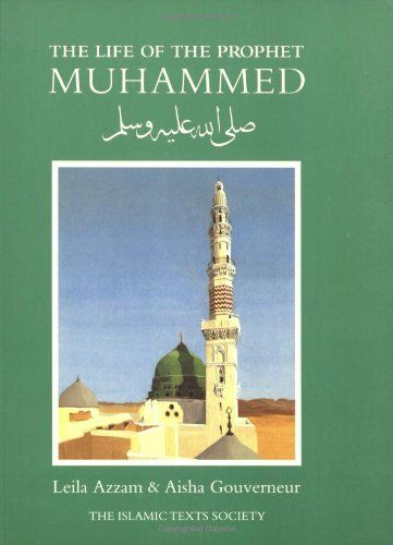 The life of the prophet muhammad by leila azzam author aisha books fandeluxe Image collections