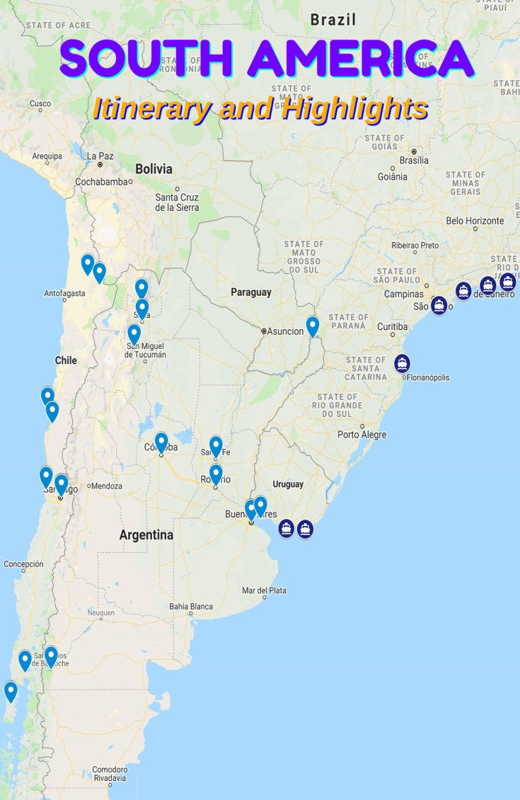 Our South America Itinerary Highlights