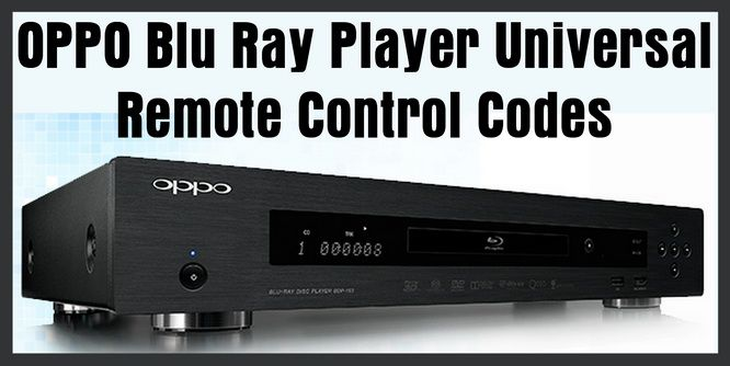OPPO Blu Ray Player Universal Remote Control Codes | DIY