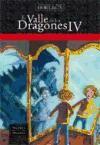 Esta es la cuarta entrega del Valle de los dragones. El libro trata de una niña llamada Rebeca que es atraida por un salon de espejos en una feria pero cuando esta apunto de descubrir su secreto corre un gran peligro: una fuerza oscura mágica quiere arrastrarla al país que hay detras de los espejos