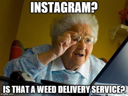 Funniest Meme Instagram : Image result for weed memes instagram flowers in my weed garden