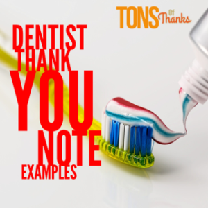 Thank You Note To Dentist Examples