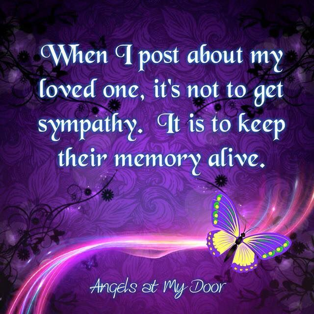 Keeping The Memory Of My Loved Ones ALive Love Quotes