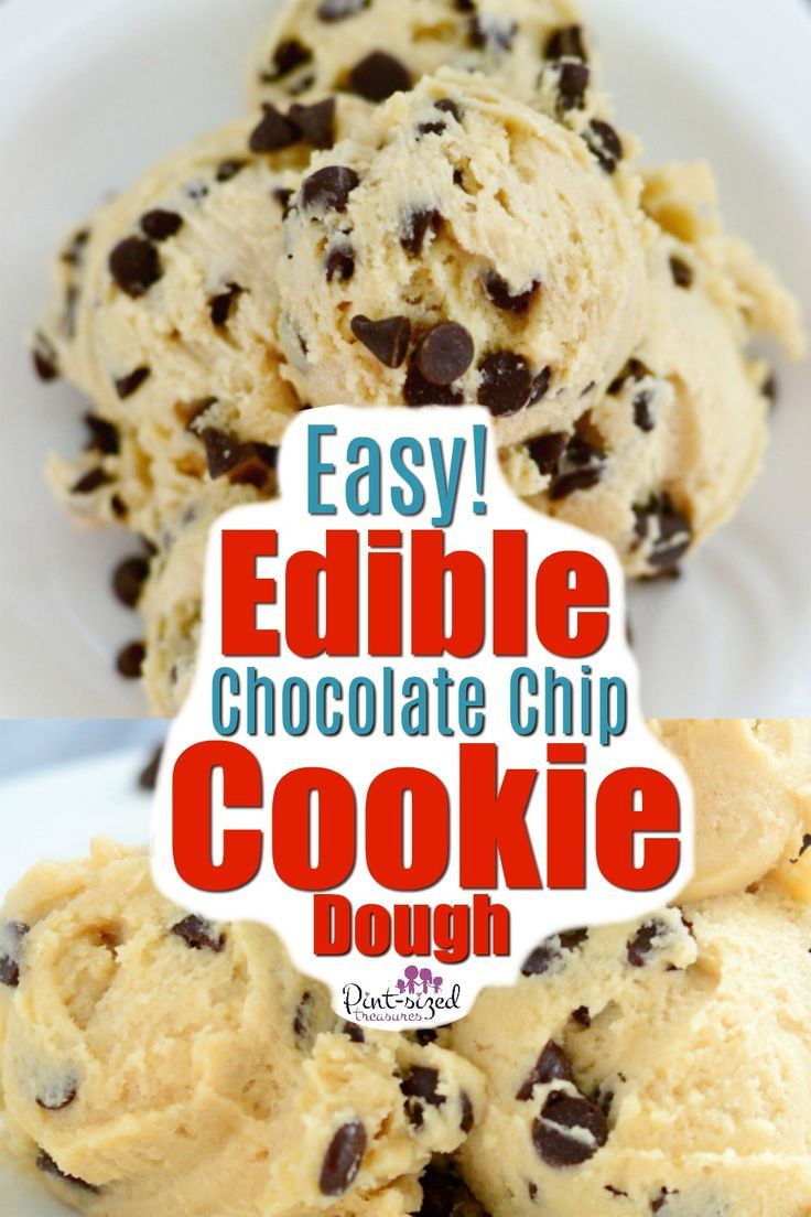 Crazy Easy Edible Cookie Dough · Pint-sized Treasures