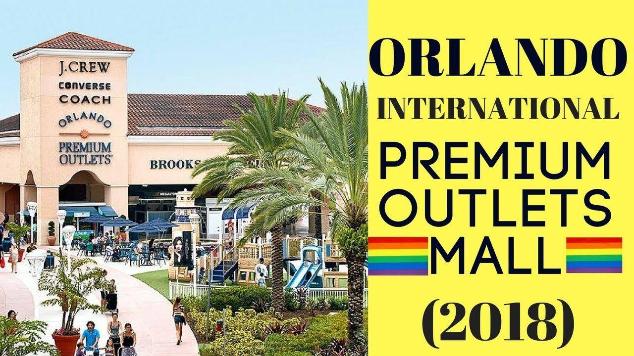 cbe212357 Orlando International Premium Outlets Mall - International Drive (2018)