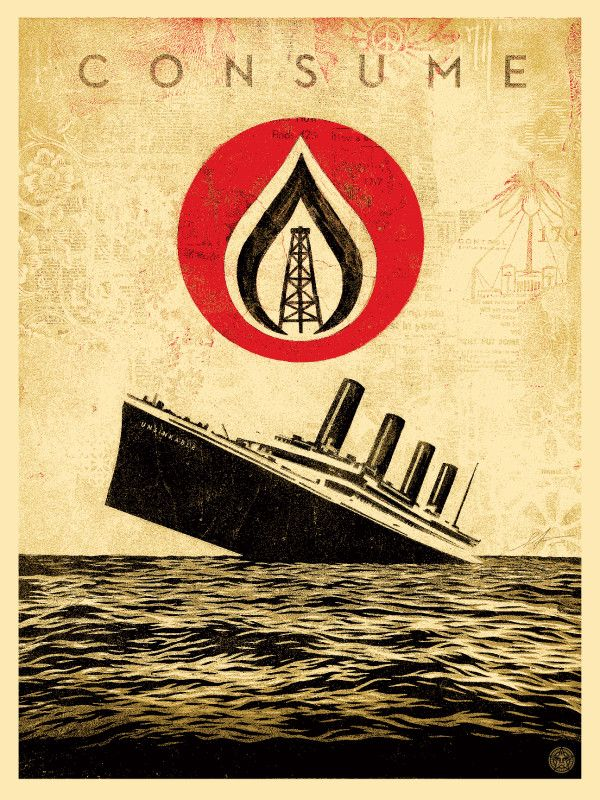 UNSINKABLE CONSUMPTION by Shepard Fairey 18 x 24 inch screen print