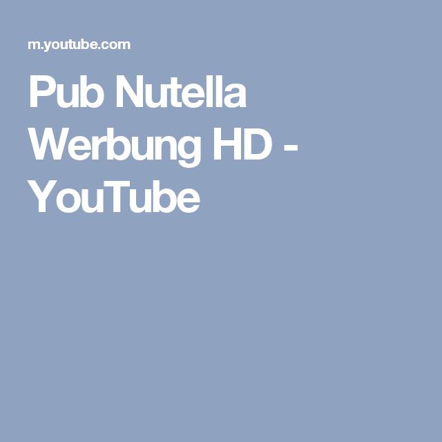 Hd Werbung pub nutella werbung hd class animaux