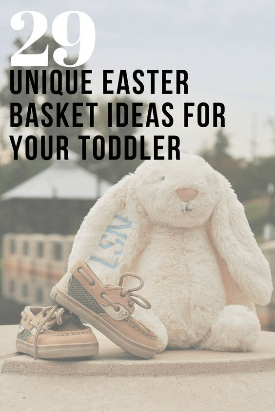 Unique easter basket ideas for your toddler a list of 29 fun and unique easter basket ideas for your toddler a list of 29 fun and different easter gifts for children ages one to four find out what you should add to your negle Image collections