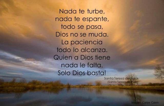 Oración De Santa Teresa De Jesús Nada Te Turbe Imágenes Frases Y