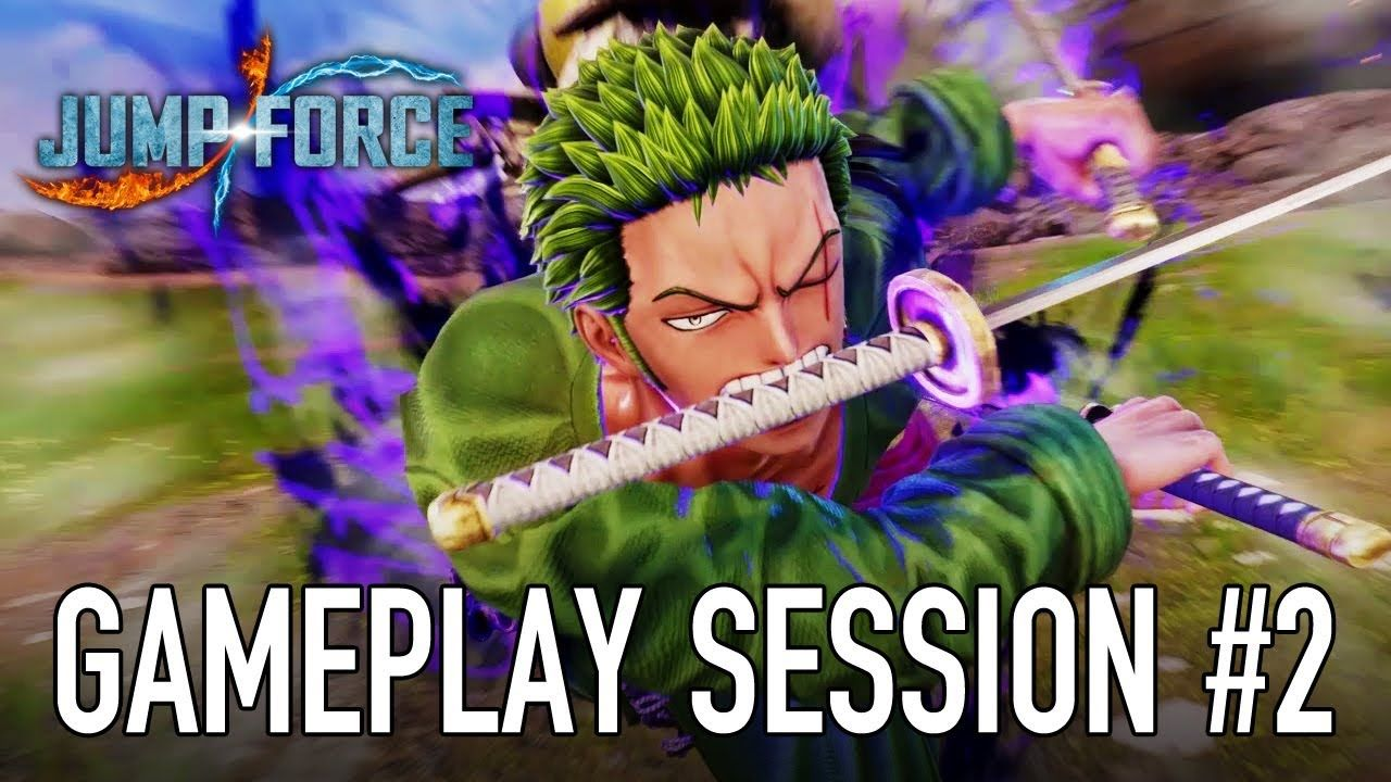 JUMP Force - PS4/XB1/PC - Gameplay Session #2 (Zoro VS