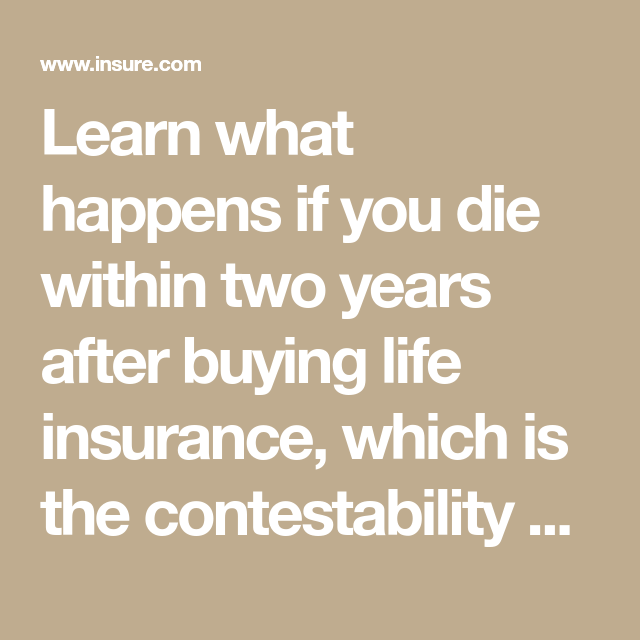 Learn What Happens If You Die Within Two Years After Buying Life