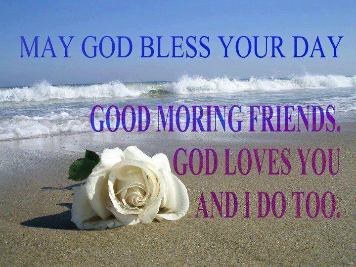good morning god loves you
