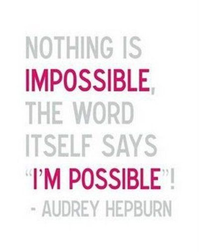 im possible.