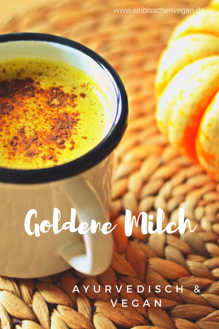 Rezept | Goldene Milch | Recipe | Golden Milk | Vegan | Ayurveda ...