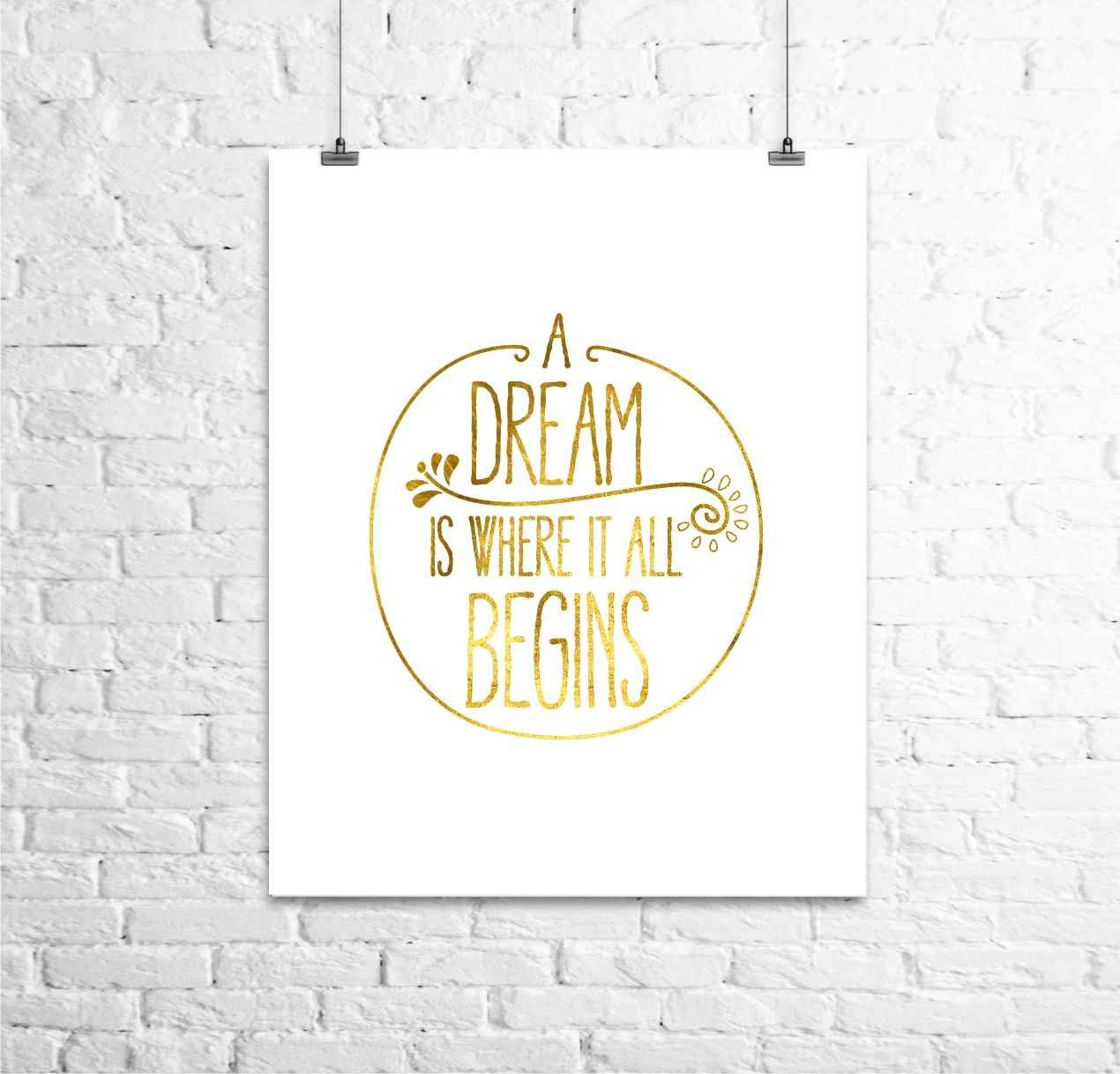 A Dream Love Print Gold Print Office Decor  by TheDigitalStudio