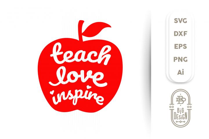 Download Teach Love Inspire SVG - Teacher Svg , Apple svg ...