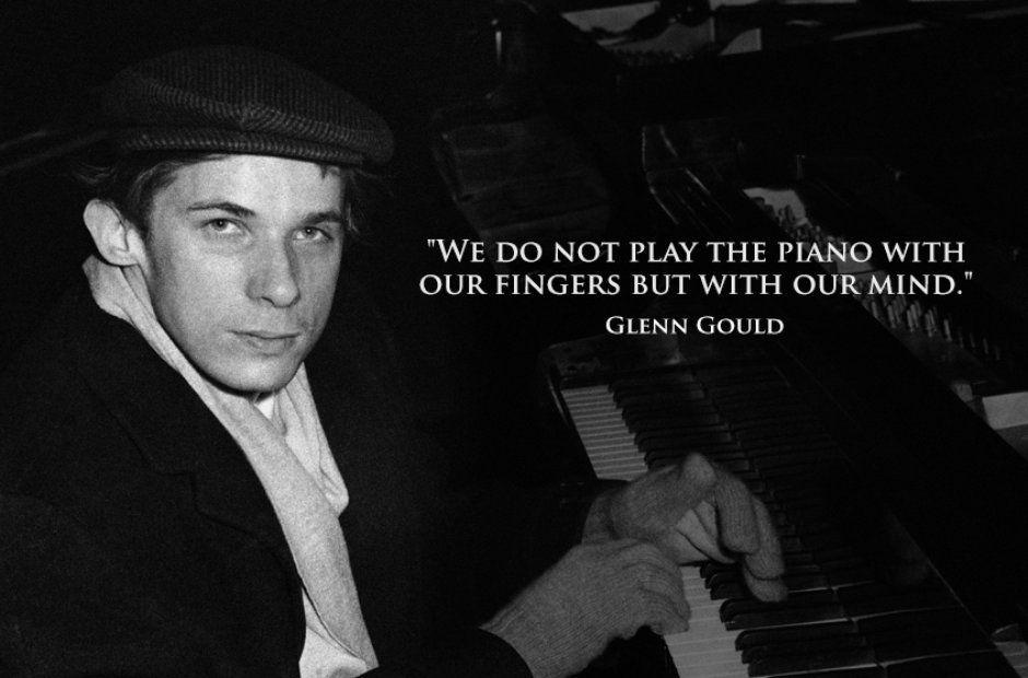 Glenn Gould Music Piano Piano Music Music Quotes