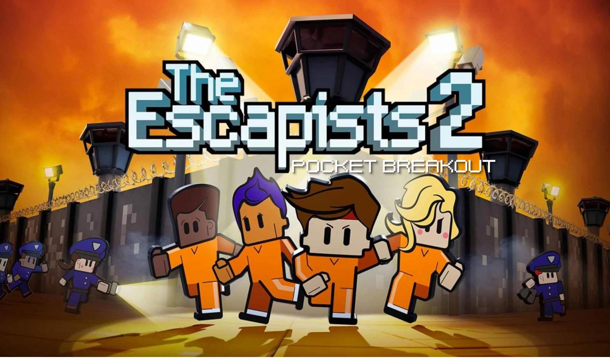 The Escapists 2 Pocket Breakout Plans Mobile Escape The