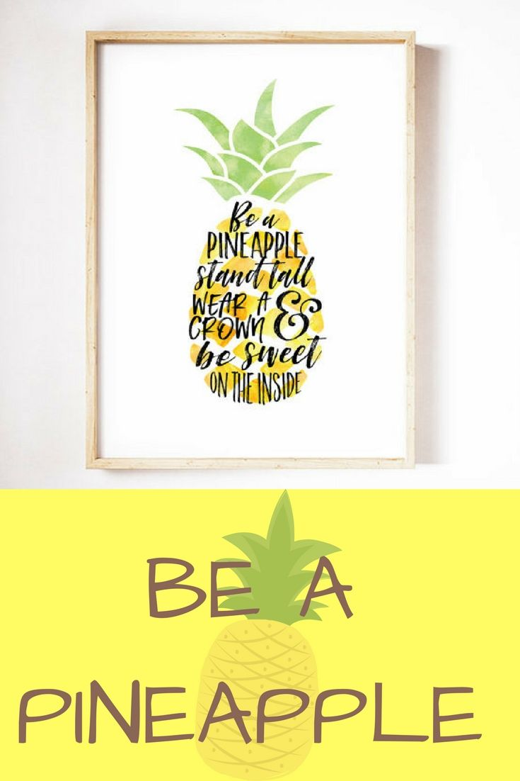 Printable Quote Be a Pineapple Wall Art#affiliate #homedecor ...