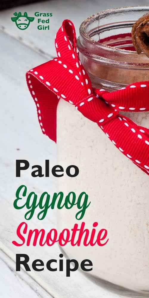 Paleo Eggnog Smoothie Recipe