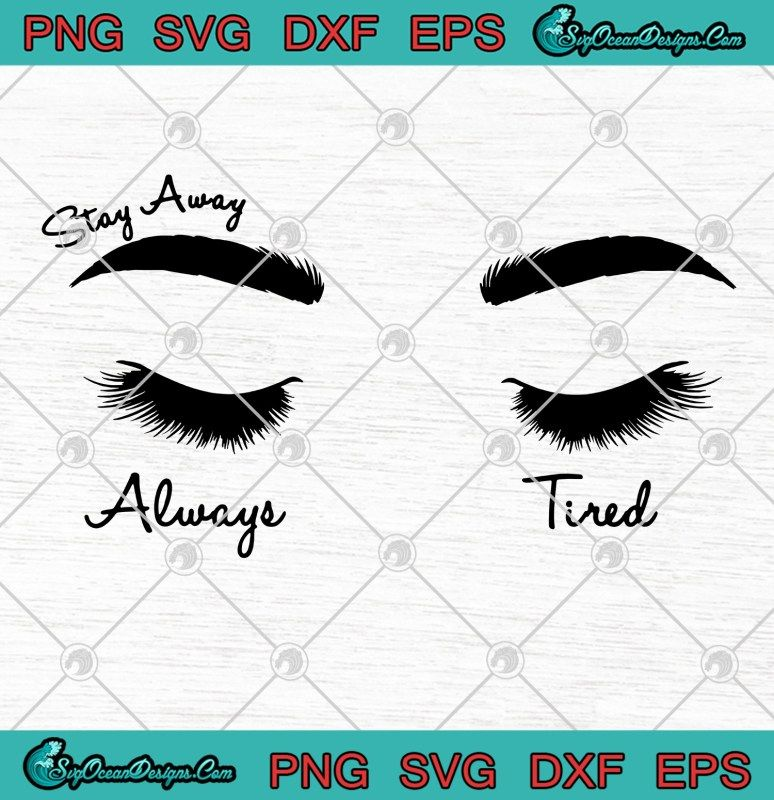 Post Malone Stay Away Always Tired Svg Png Eps Digital Download In 2020 Post Malone Always Tired Svg