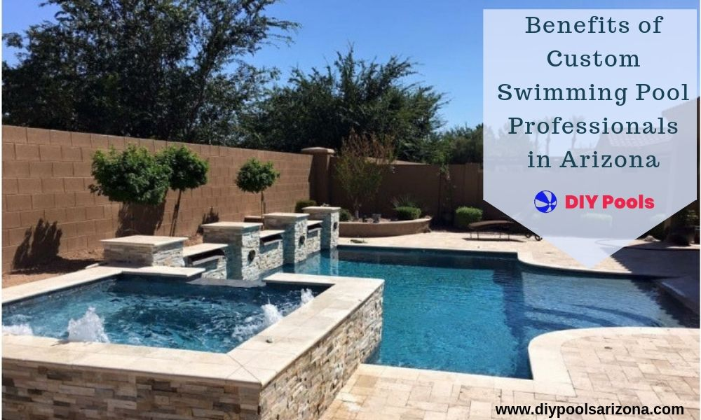 The Many Benefits Of Custom Swimming Pool Professionals In Arizona Swimming Pools Pool Custom Swimming Pool