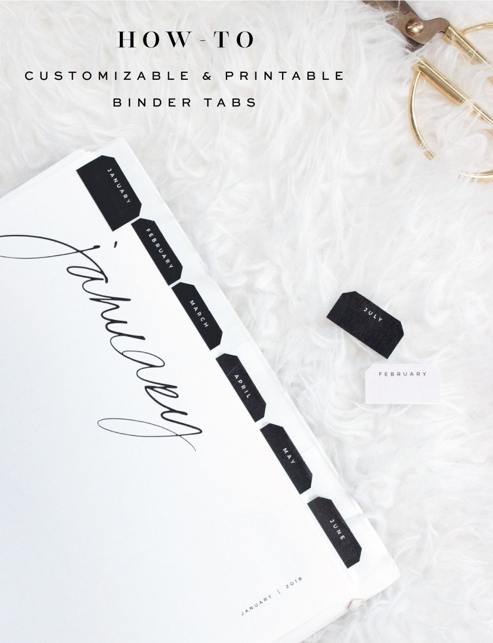 A Customizable and Free Printable Binder Tabs Tutorial