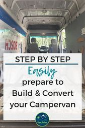 Photo of Your ultimate step by step guide how to prepare for a van conversion so you can …