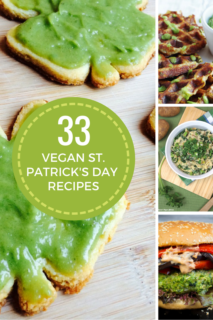 33 Vegan St. Patrick's Day Recipes | Vegan Plant Based Recipes | Bad to the Bowl
